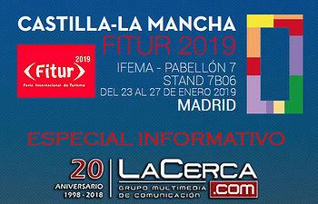 Especial informativo FITUR 2019 - La Cerca.
