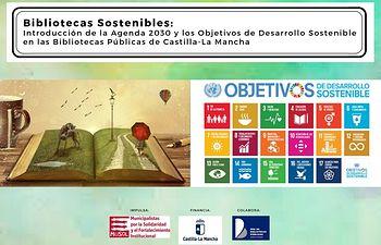 Las bibliotecas públicas de Castilla-La Mancha colaboran con la difusión de los objetivos de desarrollo sostenible.