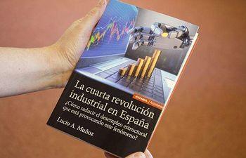"""""""La Cuarta Revolución Industrial en España"""" de Lucio A. Muñoz."""