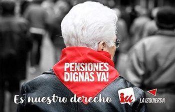 IU y el PCE  en defensa de unas pensiones dignas.