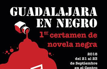 """""""I Certamen  internacional de novela Guadalajara en Negro"""""""