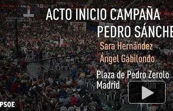 PSOE: Pedro Sánchez en el acto de apertura de la campaña electoral