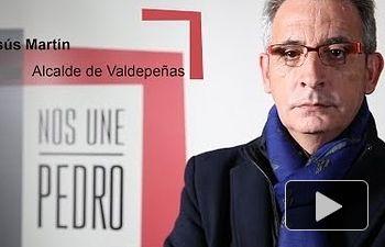 PSOE: Nos Une Pedro - Jesús Martín - Alcalde Valdepeñas