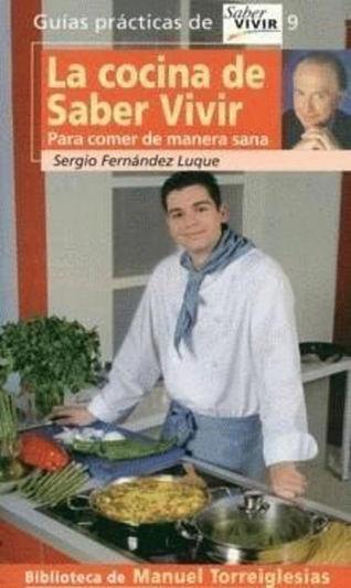 Sergio fern ndez luque en cocina es fundamental una for La cocina de sergio