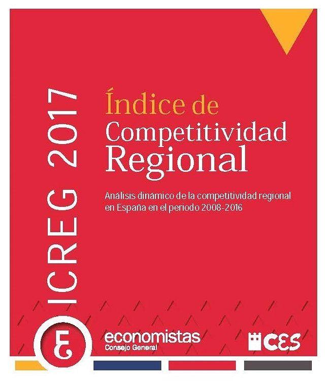 Carátula - Indice de Competitividad Regional 2017 - Informe realizado por el Consejo General de Economistas de España.
